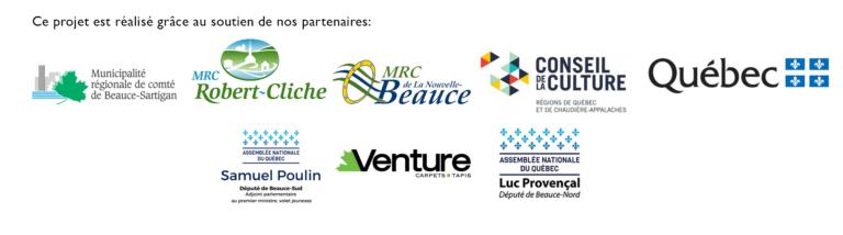 Logos des partenaires de l'évènement (MRC Beauce-Sartigan, MRC Robert-Cliche, MRC de la Nouvelle-Beauce, Conseil de la culture, Gouvernement du Québec, Samuel Poulin député de Beauce-Sud, Tapis Venture, Luc Provençal député de Beauce-Nord)